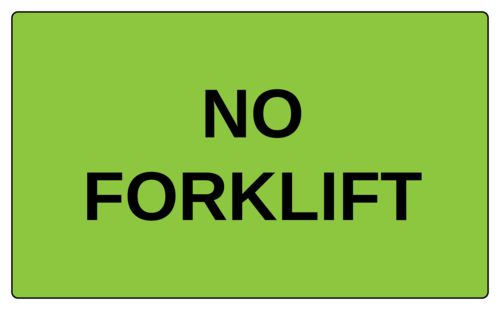 """OL6675 - 5"""" x 3"""" - No Forklift Label"""