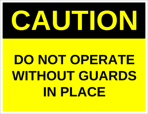 "OL175 - 8.5"" x 11"" - Caution - Do Not Operate Without Guards in Place Label"