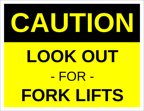 "OL175 - 8.5"" x 11"" - Caution - Look Out for Fork Lifts Label"