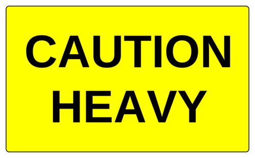 "OL6675 - 5"" x 3"" - Caution Heavy Label"