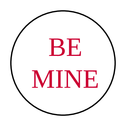 "OL6000 - 1.2"" Circle - Be Mine Round Printable Valentine's Day Labels"
