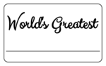 World\'s Greatest Name Tag Printable Labels
