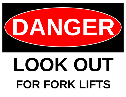 "OL175 - 8.5"" x 11"" - Danger - Look Out for Fork Lifts Label"