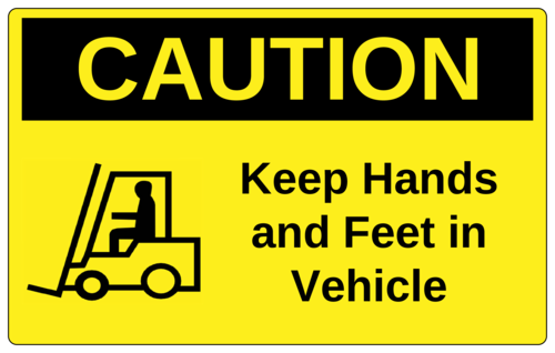 "OL131 - 8"" x 5"" - CAUTION - Keep hands and feet in vehicle"