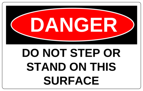 "OL131 - 8"" x 5"" - DANGER - Do Not Step or Stand On This Surface"