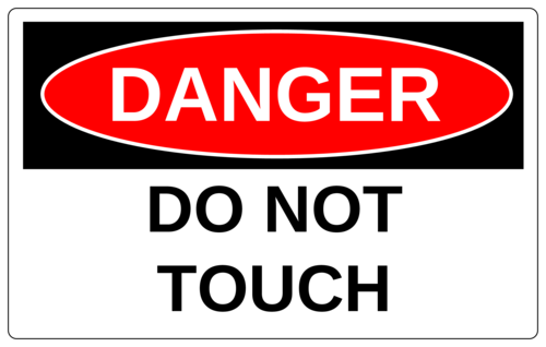 "OL131 - 8"" x 5"" - Danger - Do Not Touch"