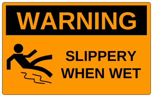 "OL131 - 8"" x 5"" - Warning - Slippery When Wet"