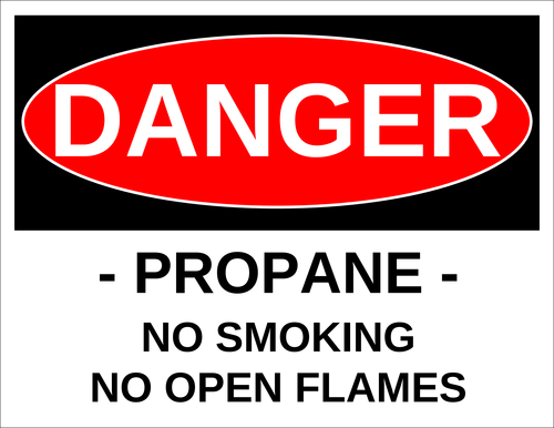"OL175 - 8.5"" x 11"" - Danger - Propane - No Smoking - No Open Flames Label"
