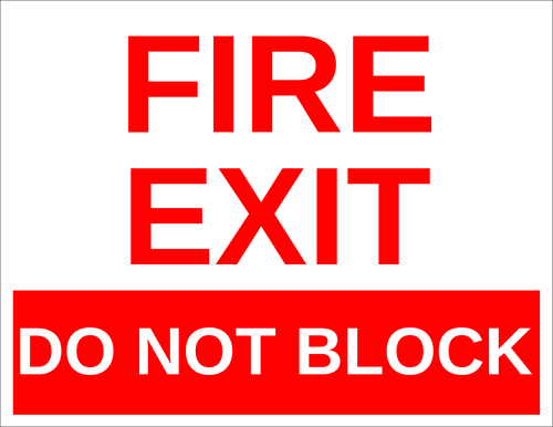 "OL175 - 8.5"" x 11"" - Fire Exit - Do Not Block Label"