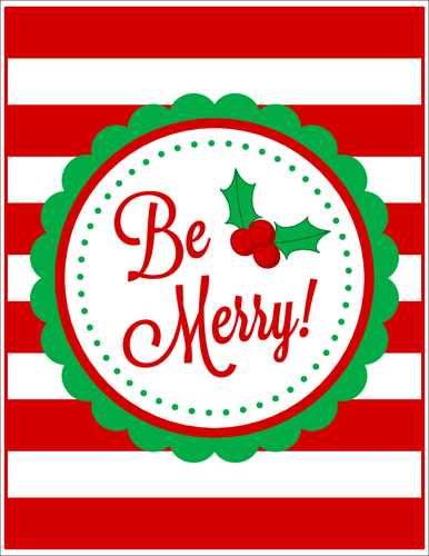 graphic relating to Merry Christmas Printable identified as Be Merry! Xmas Signal 8.5\