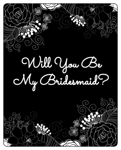 "OL475 - 4"" x 5"" - Inverted Black & White Floral ""Will You Be My Bridesmaid?"" Wine Label"