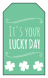 Lucky Day Gift Tag