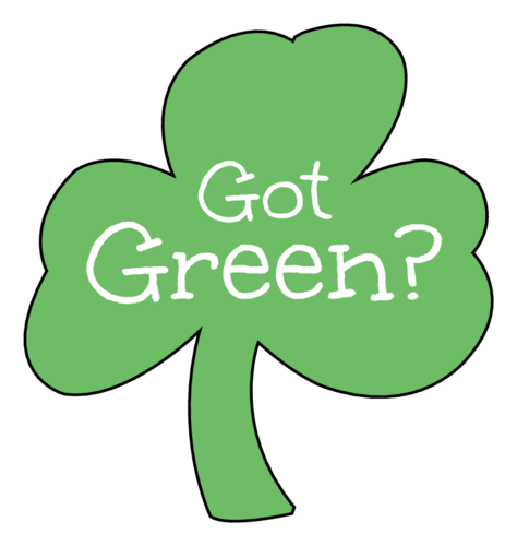 Four-leaf clover sticker for St. Patrick's Day, says Got green?
