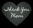"""Thank You, Mom"" Chalkboard Hearts"