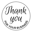 """Thank You For Your Business"" Circle Label"