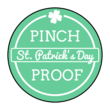 """Pinch Proof"" St. Patrick's Day Circle Labels"