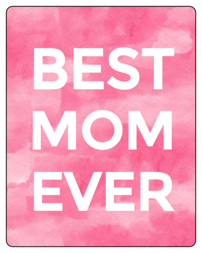 "OL162 - 3.75"" x 4.75"" - ""Best Mom Ever"" Watercolor Wine Bottle Labels"