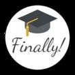 """""""Finally!"""" Graduation Circle Labels"""