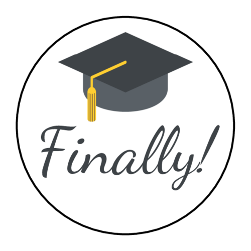 """Finally!"" Graduation Circle Labels pre-designed label template for OL325"