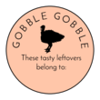 """Gobble Gobble"" Thanksgiving Leftover Labels"