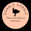 """""""Gobble Gobble"""" Thanksgiving Leftover Labels"""