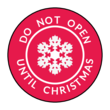 """Do Not Open Until Christmas"" Circle Labels"
