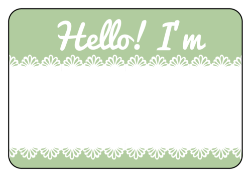 """Pre-designed name tag sticker/label template: green background with lace border reading """"hello I'm"""""""