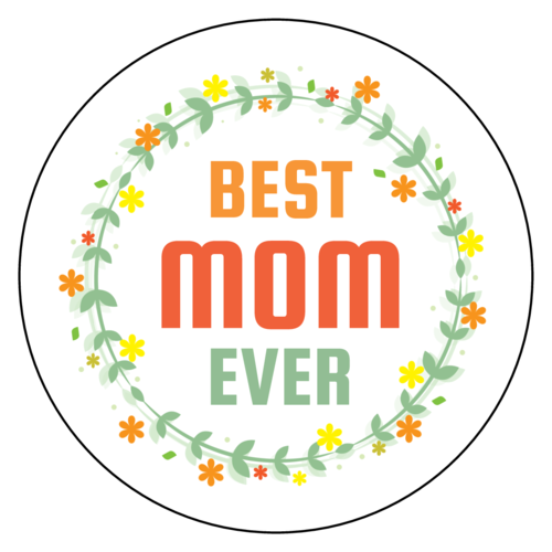 "OL375 - 3.33"" Circle - ""Best Mom Ever"" Floral Circle Labels"