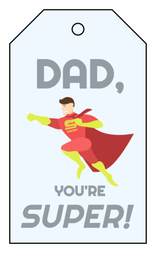 "OL3487 - 1.75"" x 3"" - ""Dad, You're Super!"" Cardstock Gift Tags"