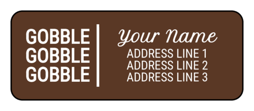 """Gobble Gobble Gobble"" Address Labels (Round Corner Rectangle)"