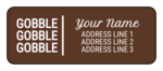 """Gobble Gobble Gobble"" Address Labels"
