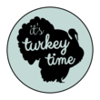 """It's Turkey Time"" Thanksgiving Leftover Labels"