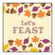 """Let's Feast"" Thanksgiving Square Labels"