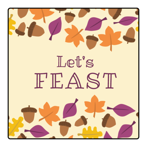 """Let's Feast"" Thanksgiving Square Labels (Round Corner Rectangle)"