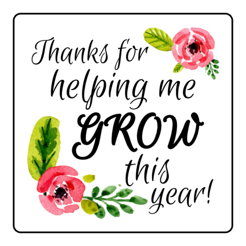 "OL2681 - 1.5"" x 1.5"" Square - ""Thanks for helping me grow this year!"" Teacher Gift Labels"