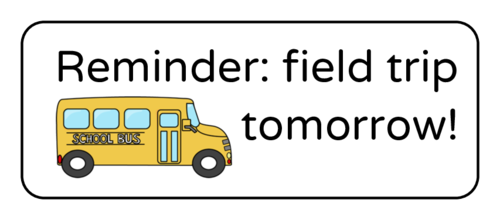 "OL875 - 2.625"" x 1"" - ""Reminder: Field Trip Tomorrow!"" Classroom Labels"