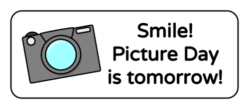 "OL875 - 2.625"" x 1"" - ""Smile! Picture Day is tomorrow!"" Classroom Labels"
