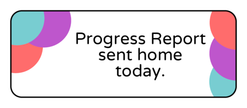 "OL875 - 2.625"" x 1"" - ""Progress report sent home today"" Classroom Labels"