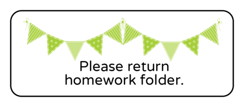 "OL875 - 2.625"" x 1"" - ""Please return homework folder"" Classroom Labels"