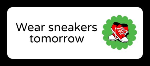 """OL875 - 2.625"""" x 1"""" - """"Wear sneakers tomorrow"""" Classroom Labels"""