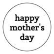 """Happy Mother's Day"" Circle Labels"