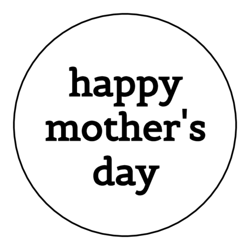 "OL325 - 1.67"" Circle - ""Happy Mother's Day"" Circle Labels"