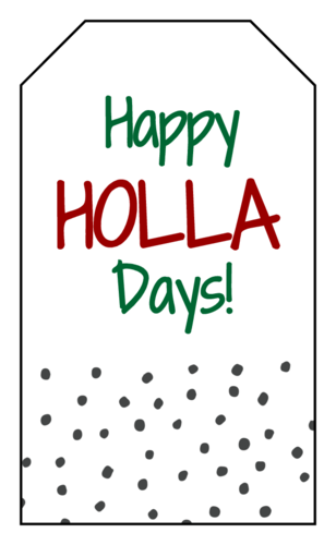 "OL1763 - 1.75"" x 3"" - ""Happy HOLLA Days!"" Gift Tag Labels"