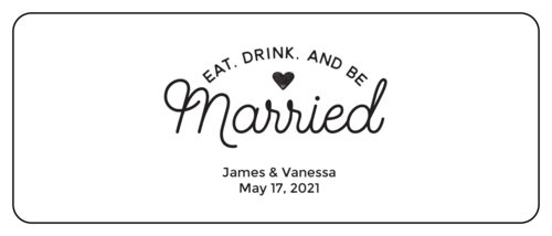 """Eat, Drink, and Be Married"" Mini Wine Wedding Favor Labels (Round Corner Rectangle)"