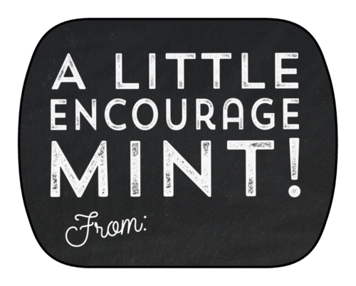 """A Little Encourage-Mint!"" Mint Tin Labels (Round Corner Rectangle)"