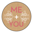 """Me + You"" Valentine's Day Circle Labels"