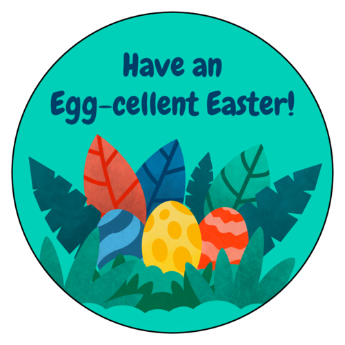 "OL375 - 3.33"" Circle - ""Have an Egg-cellent Easter!"" Sticker"