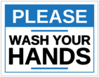 """Please Wash Your Hands"" Notice Sign Labels"