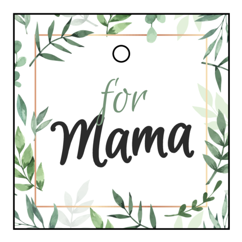 "OL3491 - 2"" x 2"" - ""For Mama"" Mother's Day Cardstock Gift Tag"