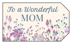 """To a Wonderful Mom"" Floral Gift Tag Labels"
